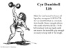 Cyr Dumbbell Lift